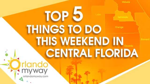 Central Florida is the premiere spot for one-of-a-kind events. Check out our top five picks for events going on this weekend.