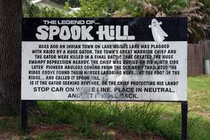 28. The Legend of Spook HillA sign marks the spot where you should stop your car, put it in neutral, and watch as your car rolls uphill.Address:5th St., Lake Wales, FL 33853