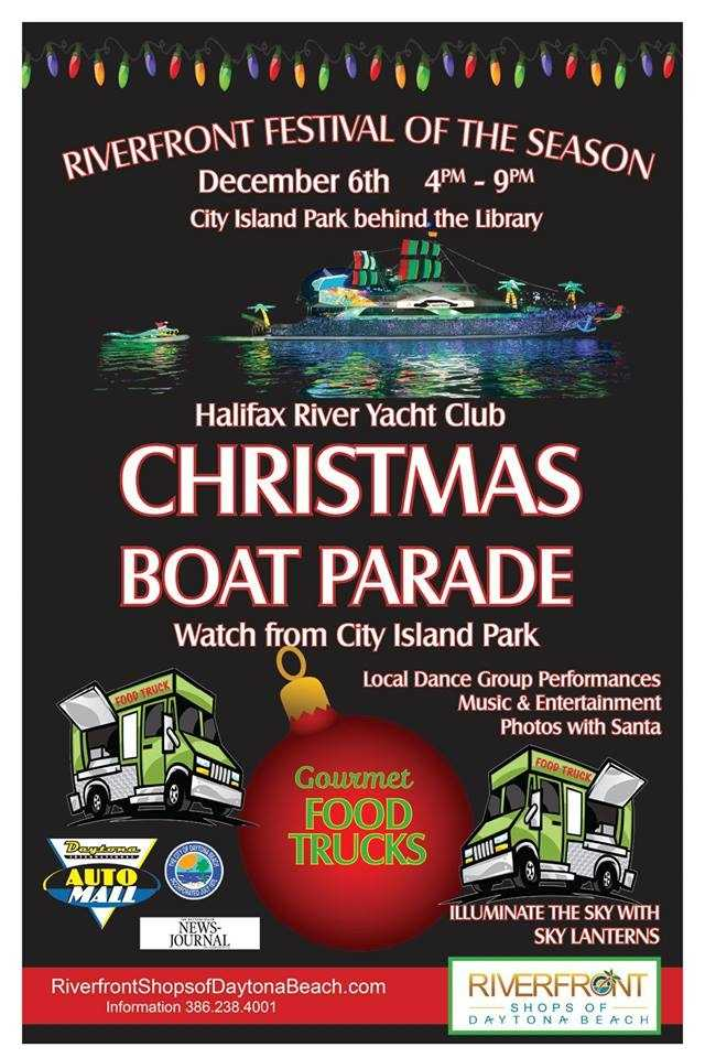 1. Riverfront Festival of the SeasonWhen: Sat., 5 p.m. - 9 p.m.Where: Riverfront Park, Daytona Beach, Beach Street and Magnolia AvenueEnjoy local dance group performances, music, food, entertainment, and photos with Santa. It's the perfect place to watch the Halifax River Yacht Club's Christmas Boat Parade.