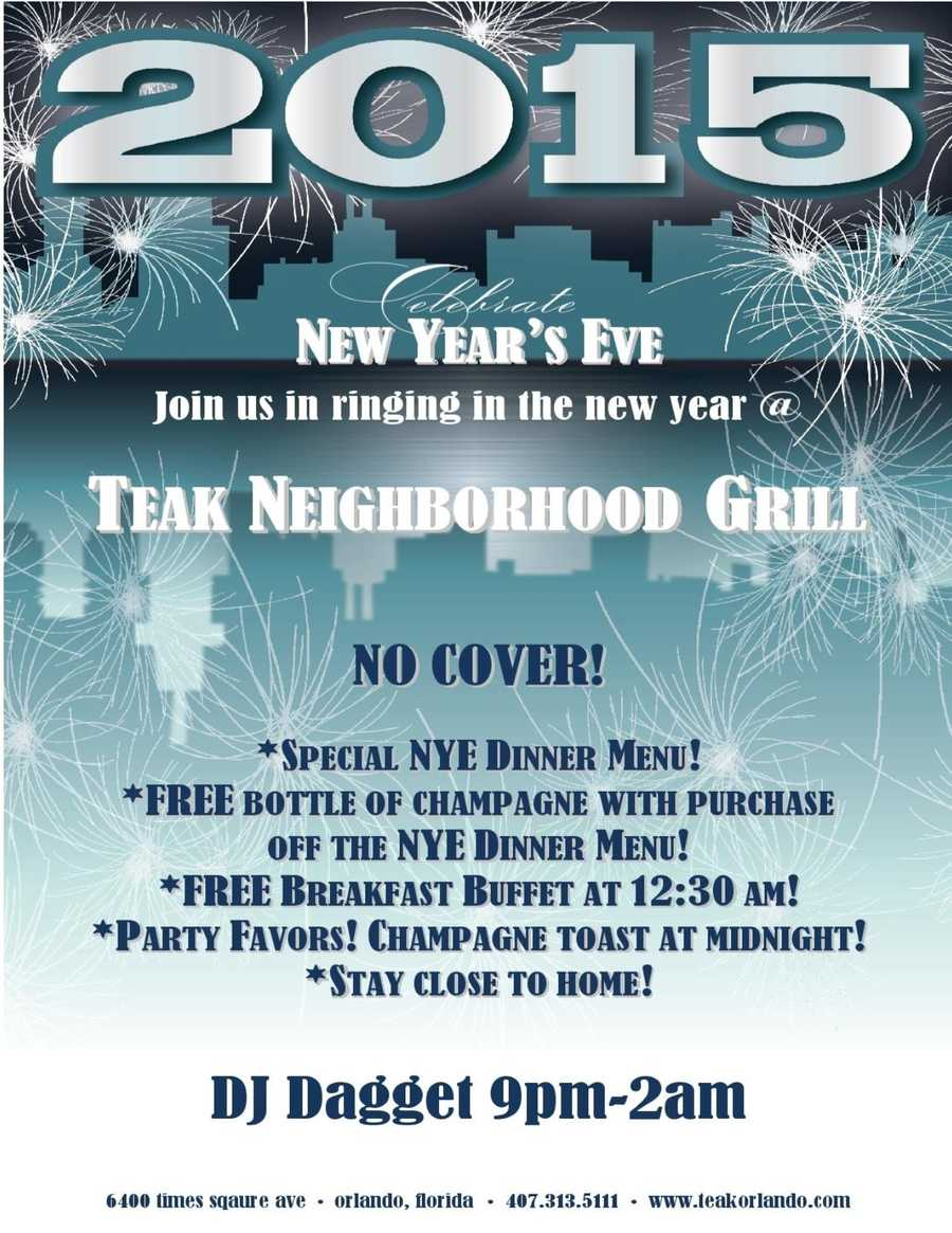 6. New Year's Eve at Teak Neighborhood GrillNo Cover!!DJ Dagget will keep the party going from 9 p.m. to 2 a.m. Guests can enjoy a special dinner menu, a free bottle of champagne with purchase off the dinner menu, free breakfast buffet at 12:30 a.m., party favors, a midnight champagne toast a midnight and more. Address: 6400 Time Square Ave., Orlando, FL 32835