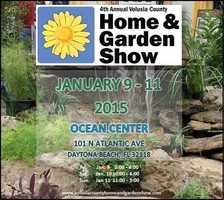 3. Volusia County Home & Garden ShowWhen: Fri. 2 p.m. - 6 p.m., Sat. 10 a.m. - 6 p.m., Sun. 11 a.m. - 5 p.m.Where: Ocean Center, 101 N. Atlantic Ave., Daytona Beach, FL 32118Cost: Tickets start at $5, purchase at door