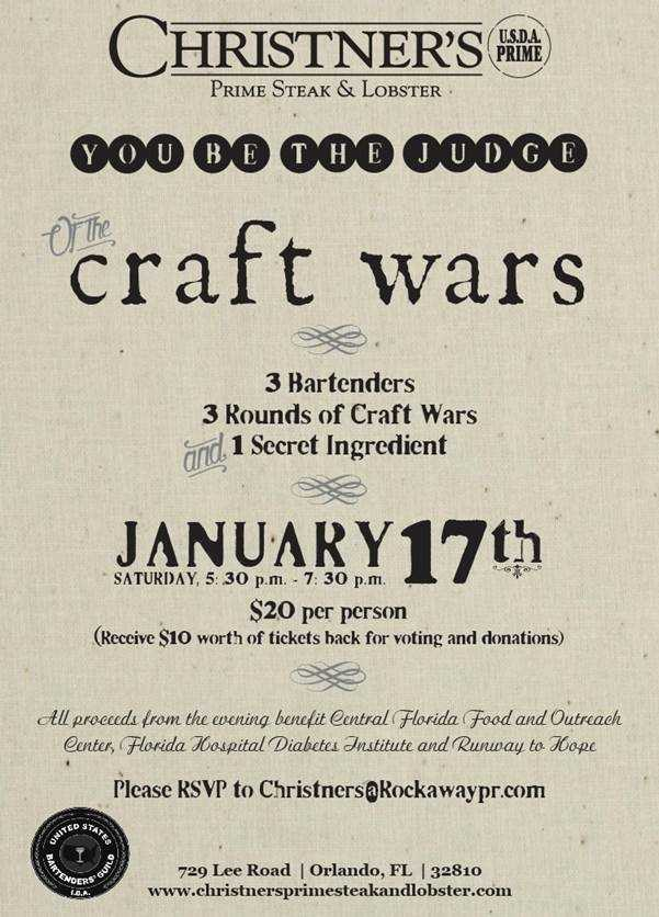 """2. Christner's Craft WarsWhen:Sat., 5:30 p.m. to 7:30 p.m.Where:Christner's Prime Steak & Lobster,729 Lee Rd., Orlando, FL 32810Cost: $20For $20, guests will gain access to the event and along with President of the United States Bartenders' Guild – Orlando chapter, Travis Joiner, will act as judges for evening.All cocktails will be judged based on originality, taste and the uniqueness of its name.Christner's bartenders will be partnered with three local charities –Central Florida Food and Outreach, Florida Hospital Diabetes Institute and Runway to Hope – and the bartender with the most tips at the end of the three rounds will select the cocktail of his/her choice to be featured as a limited-time-only drink on Christner's bar menu. Tickets will be given back to all attendees in the way of """"tipping tokens.""""All guests are asked to RVSP via e-mail to Christners@rockawaypr.com."""