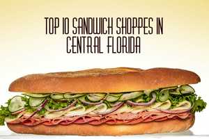 We wanted to know where the best sandwich shops were in Central Florida and according to you, these are the top 10.For more Best Of lists, download the Orlando My Way app for iOS | Android