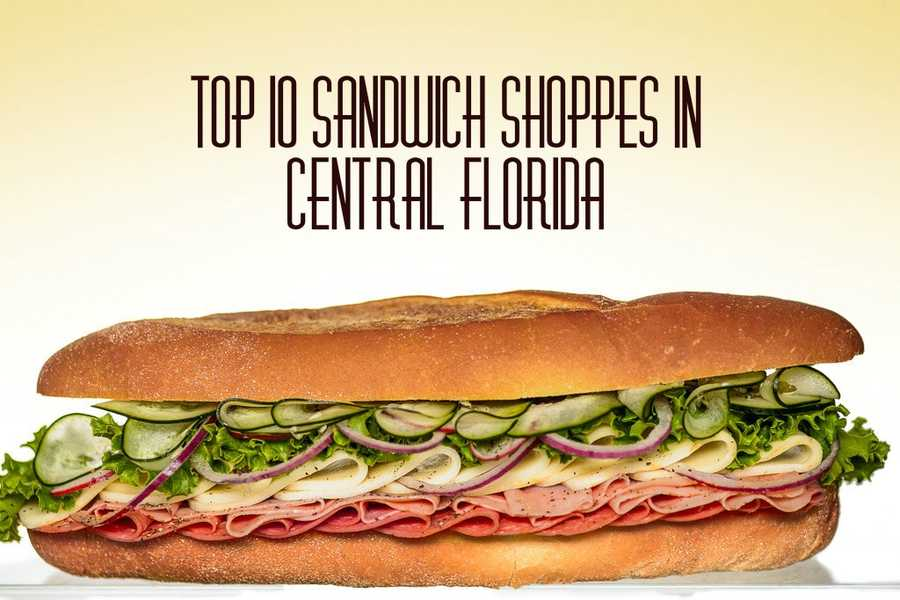 We wanted to know where the best sandwich shops were in Central Florida and according to you, these are the top 10. For more Best Of lists, download the Orlando My Way app for iOS | Android