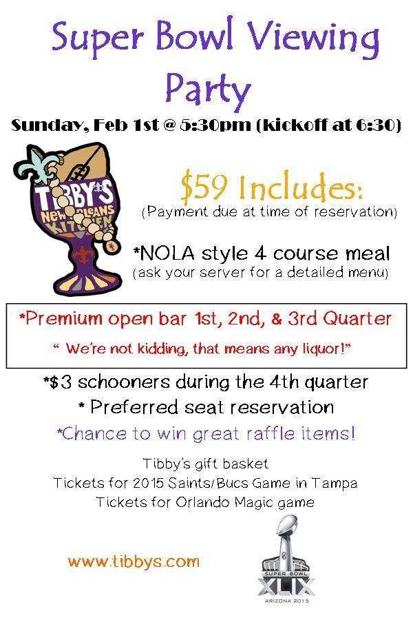 3. Super Bowl Viewing Party at Tibby's New Orleans Kitchen For only $59, you can view the game New Orelans-style. That'll get you a four-course meal and a premium open bar. Head to www.tibbys.com for more information.