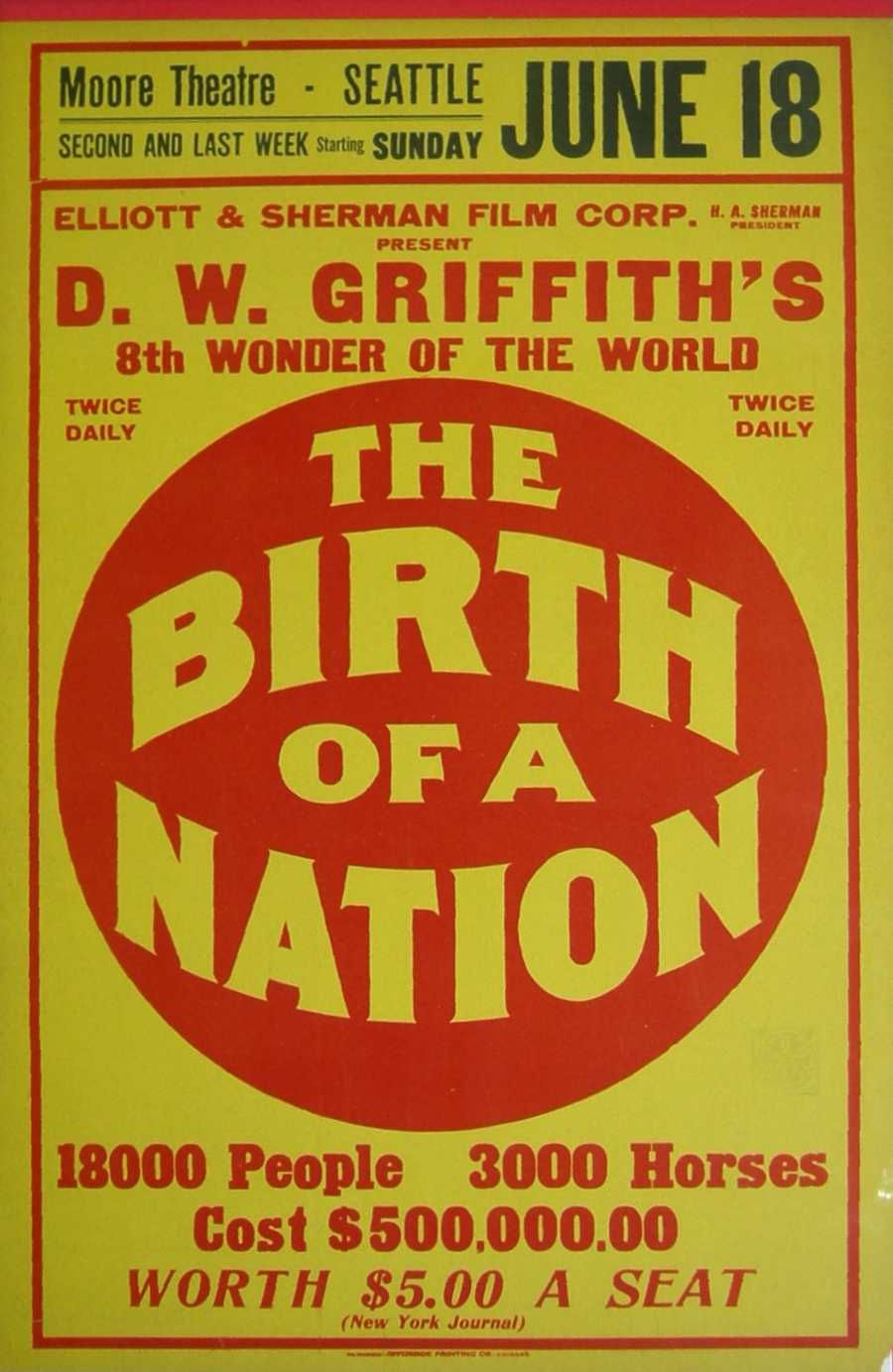 "The year was 1915. Silent movie mogul D.W. Griffith produced and directed a highly controversial film, ""The Birth of a Nation."" The film depicted African Americans as villains, and eventually was used as a tool to recruit KKK membership. Image: Wikimedia Commons"