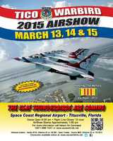 5. 2015 Valiant Air Command TICO Warbird AirshowWhen: Friday - Sunday, gates open at 8:30 a.m. Where: Space Coast Regional Airport, TitusvilleCost: $25 adults, $10 children 5-12This annual three-day event highlights military aviation and features some of the most famous trainer, transport, fighter and bomber aircraft that flew in combat around the world. Other events include car displays, a kid's carnival, gift shop, autograph tent and multiple food vendors.