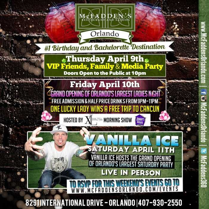 2. McFadden's GrandOpening,featuringVanilla IceWhen: Friday - SaturdayWhere:McFadden's 8291 International Dr., OrlandoCost:Free admission from 9 p.m. - 11 p.m. on Friday, get tickets to Vanilla Ice party by visiting www.mcfaddensorlando.com/eventsI-Drive Baby! A new venue is opening its doors this weekend, and to celebrate there will be drinks, prizes, music and Vanilla Ice live in person!