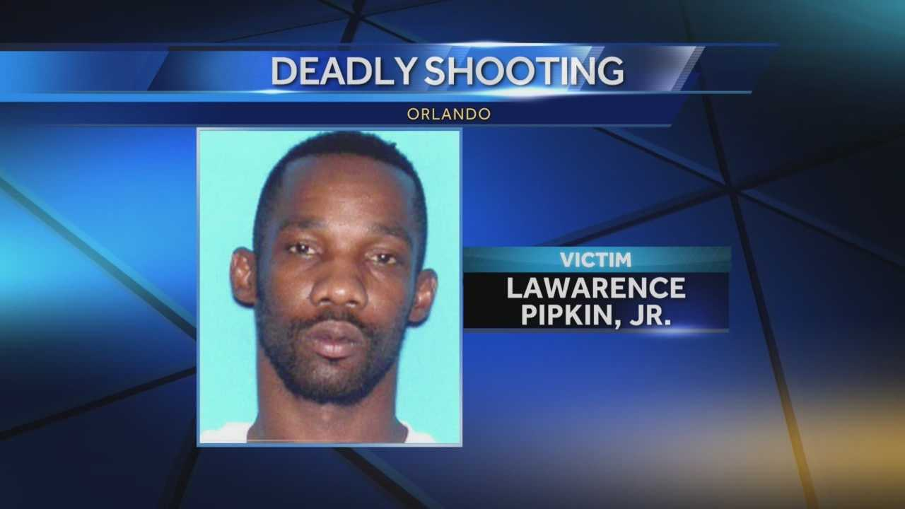 Authorities have identified the victim of a deadly shooting in Orlando. The victim was identified as Lawarence Pipkin, Jr., 36. Police said Pipkin did not live at the Village Park Apartments where he was shot and killed.