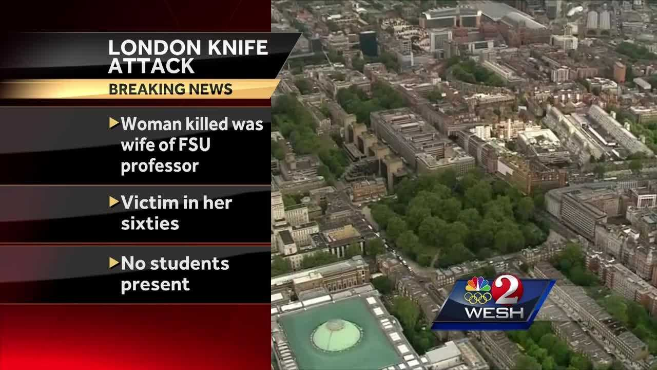 The American woman killed in a mass stabbing Wednesday in London was the wife of a Florida State University eminent scholar, according to FSU officials.