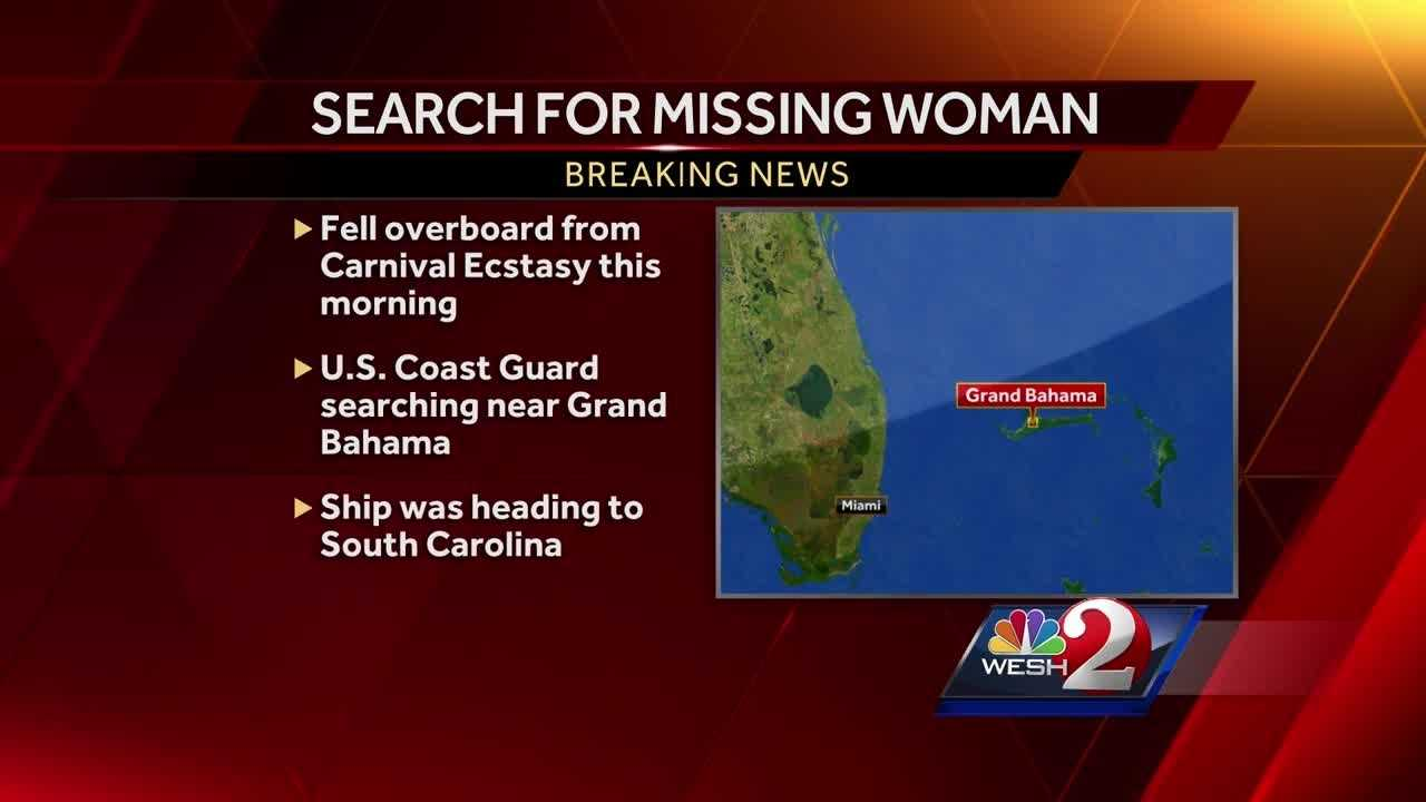 A search is underway in the Bahamas for a woman who apparently fell overboard from a cruise ship.