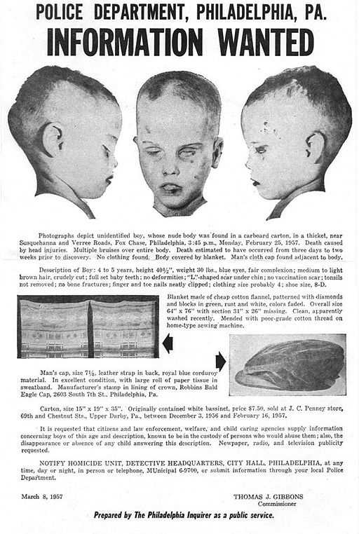 7. The 'Boy in the Box' was the name given to an unidentified four to six-year-old whose naked body was found in a cardboard box in the Fox Chase Section of Philadelphia. The case attracted massive media attention, but remains unsolved and the boy's identity is still unknown to this day.