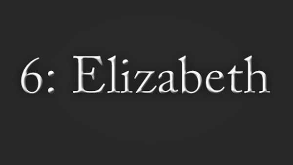 Elizabeth is another name still popular today. In 2011, it was the 11th most popular name for girls.