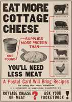 """This poster is from World War I, when the Food Administration promoted """"Meatless Mondays."""" This poster offers a protein rich alternative -- cottage cheese."""