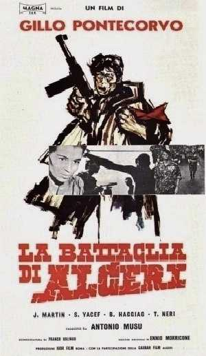 "The Battle of Algiers (1966, Gilo Pontecorvo, Italy/Algeria). ""The great masterpiece of the political cinema, this mixture of documentary and fiction portrayed the Algerian independence movement against colonial France. Not only a thrilling narrative, but a compelling picture of the world in the wake of big-nation colonialism,"" Hagopian says."