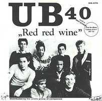 Red, Red Wine: UB40, 1983. Listen here.