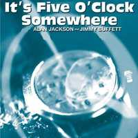 It's Five O'Clock Somewhere: Alan Jackson and Jimmy Buffet, 2003. Listen here.