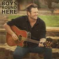 Boys Round Here: Blake Shelton, 2013. Listen here.