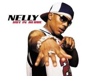 Hot in Here: Nelly, 2002. Listen here.