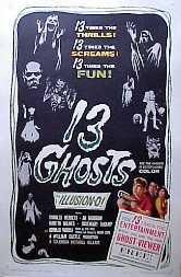 13 Ghosts - this chiller was made in 1960.