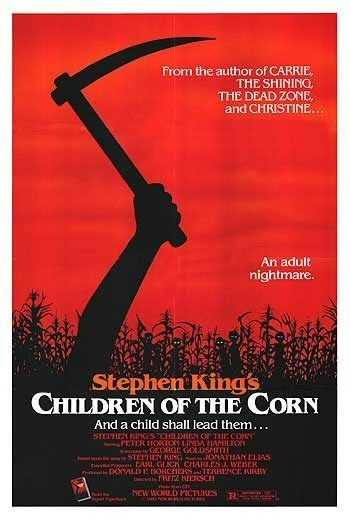 Children of the Corn - this creepy kid movie, based on a short story written by Stephen King, was a popular Facebook pick as the scariest movie ever.