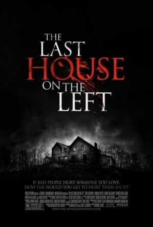 The Last House on the Left - this movie was made twice, the original in the '70s and a remake in 2009. The film generated controversy and criticism both times.