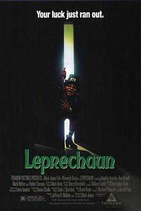Leprechaun - You do not want to find this guy's pot of gold.