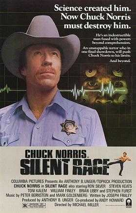 Silent Rage - proving once again that nothing can withstand Chuck Norris.