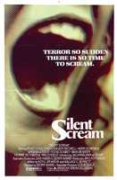 Silent Scream - this one has more than its share of scares.