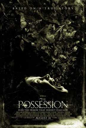 The Possession - a more recent entry into the possessed by a spirit horror movie.