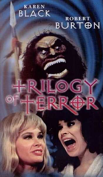 Trilogy of Terror - the name says it all. This was actually a TV movie.