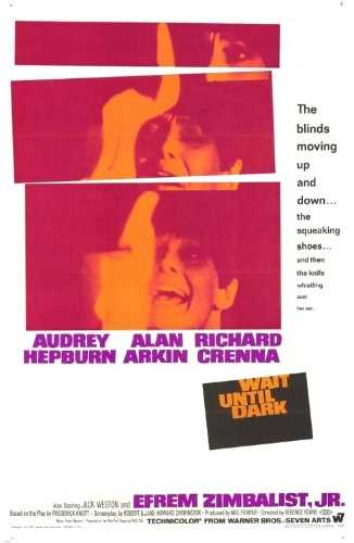Wait Until Dark - A blind housewife meets three men who are not what they seem.