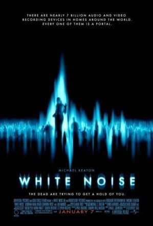 White Noise - this 2005 movie focuses on the supernatural and EVPs.