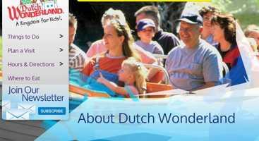 Dutch Wonderland has over 30 rides and live entertainment. Visit www.dutchwonderland.com to learn more.