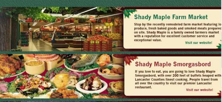 Get a taste of authentic PA Dutch cooking like chowchow (pickled vegetables) and broccoli-cauliflower salad. Places like Shady Maple Smorgasbord over a variety of Dutch food. See www.shady-maple.com.