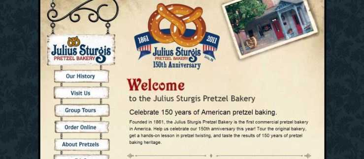 Enjoy a hand-twisted pretzel in the Susquehanna Valley. Places like Julius Sturgis Pretzel Bakery in Lititz, PA offer tours, too. Go to www.juliussturgis.com to learn more.