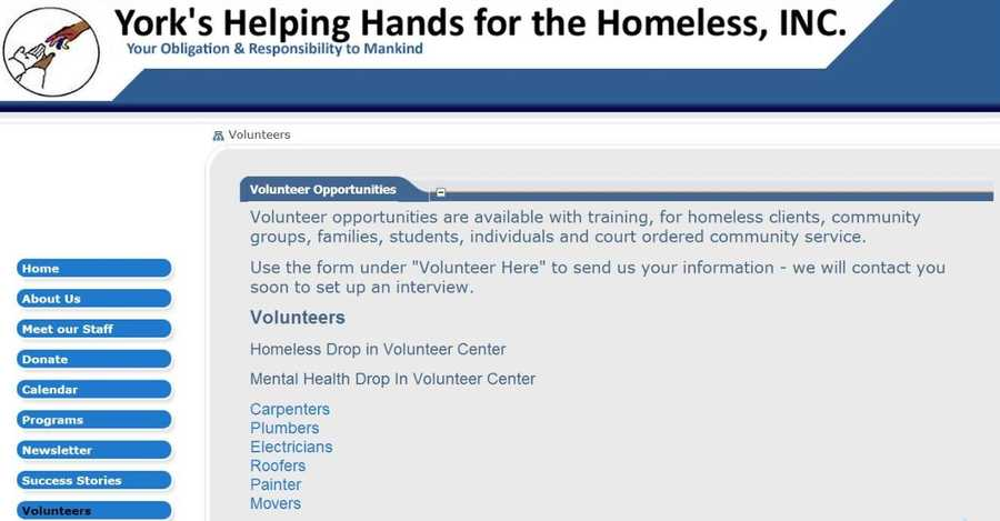 York's Helping Hands for the Homeless, Inc. has volunteer opportunities with community groups, families, students and individuals. Go to www.yorkshelpinghand.net to learn more.