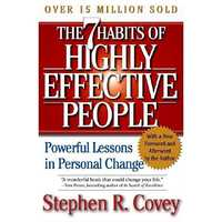 4. The 7 Habits of Highly Effective People by Stephen Covey