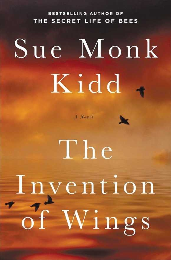5. The Invention of Wings by Sue Monk Kidd