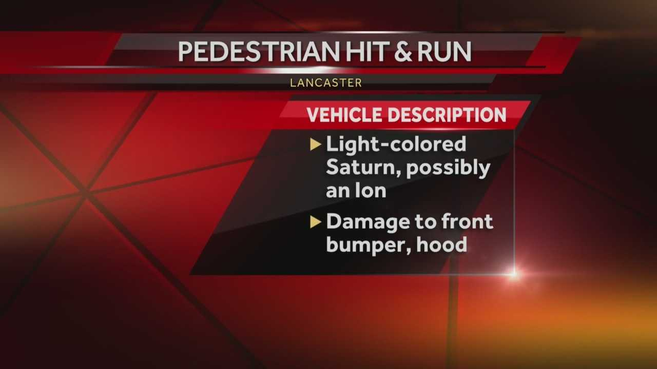 Police in Lancaster are asking for the public's help after a car hit a pedestrian, seriously injuring the man, then took off.