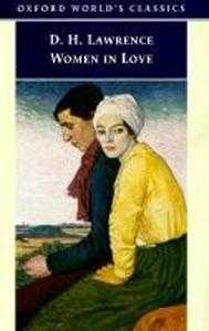 75. Women in Love by D.H. Lawrence: Seized by John Summers of the New York Society for the Suppression of Vice and declared obscene in 1922.