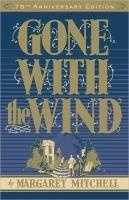 """26. Gone with the Wind by Margaret Mitchell: Banned from a school in California because the novel uses the word """"nigger""""."""