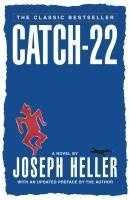 "15. Catch-22 by Joseph Heller: Challenged because of its several references to women as ""whores."""