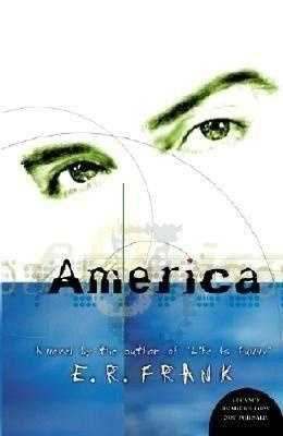 100. America: A Novel by E.R. Frank: Challenged because of sexual content and profanity.
