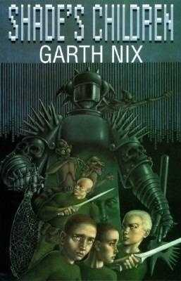 95. Shade's Children by Garth Nix: Banned or challenged because of vulgarity and obscenity.