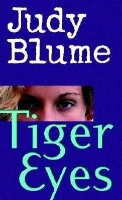 87. Tiger Eyes by Judy Blume: Banned or challenged because of sexual situations, underage drinking, and profanities.