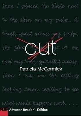 86. Cut by Patricia McCormick: Banned or challenged because it broaches the sensitive topic of self-mutilation.