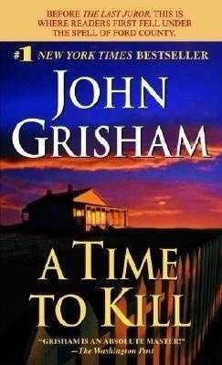 67. A Time to Kill by John Grisham: Challenged due to complaints about graphic rape and murder scenes.