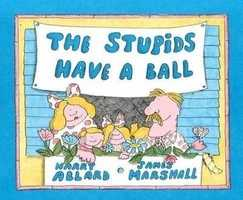 "62. The Stupids series by Harry Allard: Banned because it promotes negative behavior, reinforces low self-esteem, and use of the word ""die"" on one of the book series' title."