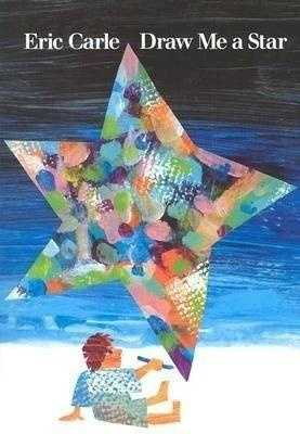 61. Draw Me A Star by Eric Carle: Challenged because of depiction of adult nudity.